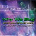 Why We Blog, Authored by Dave Young